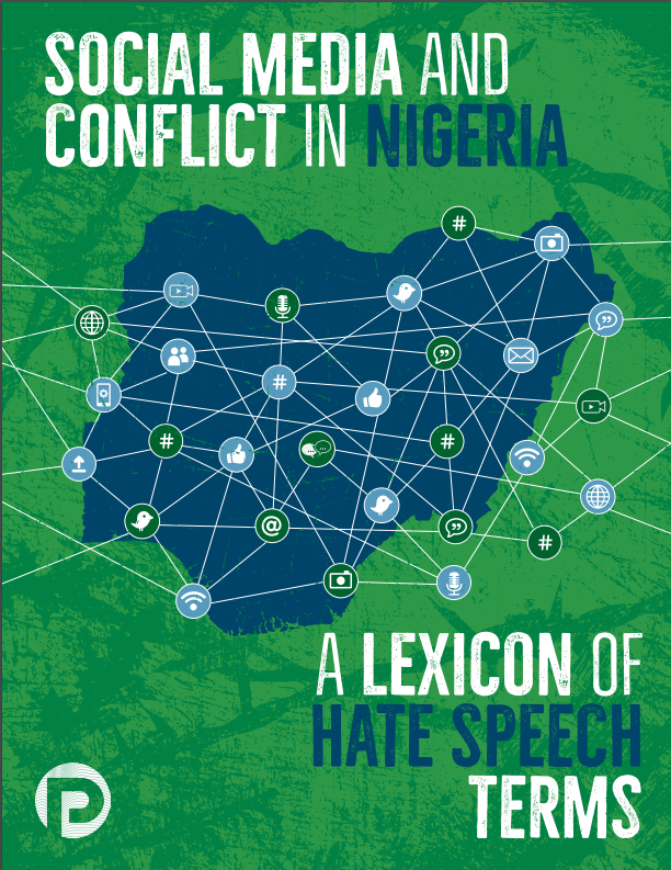 SOCIAL MEDIA AND CONFLICT IN NIGERIA: A LEXICON OF HATE SPEECH TERMS